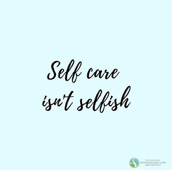 Self care ins't selfish