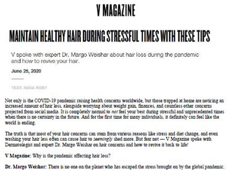 V Magazine - Maintain helthy hair during stressful Times with these tips